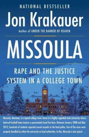 """Missoula"": Terrifying, Troubling, Enlightening"